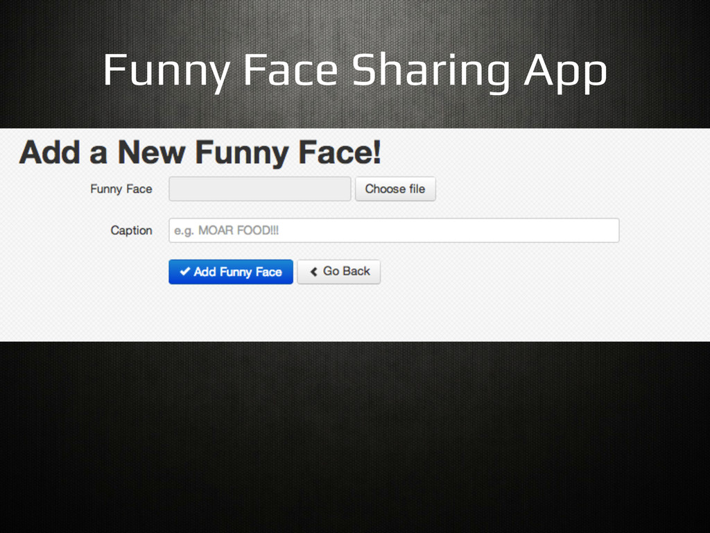 Funny Face Sharing App!