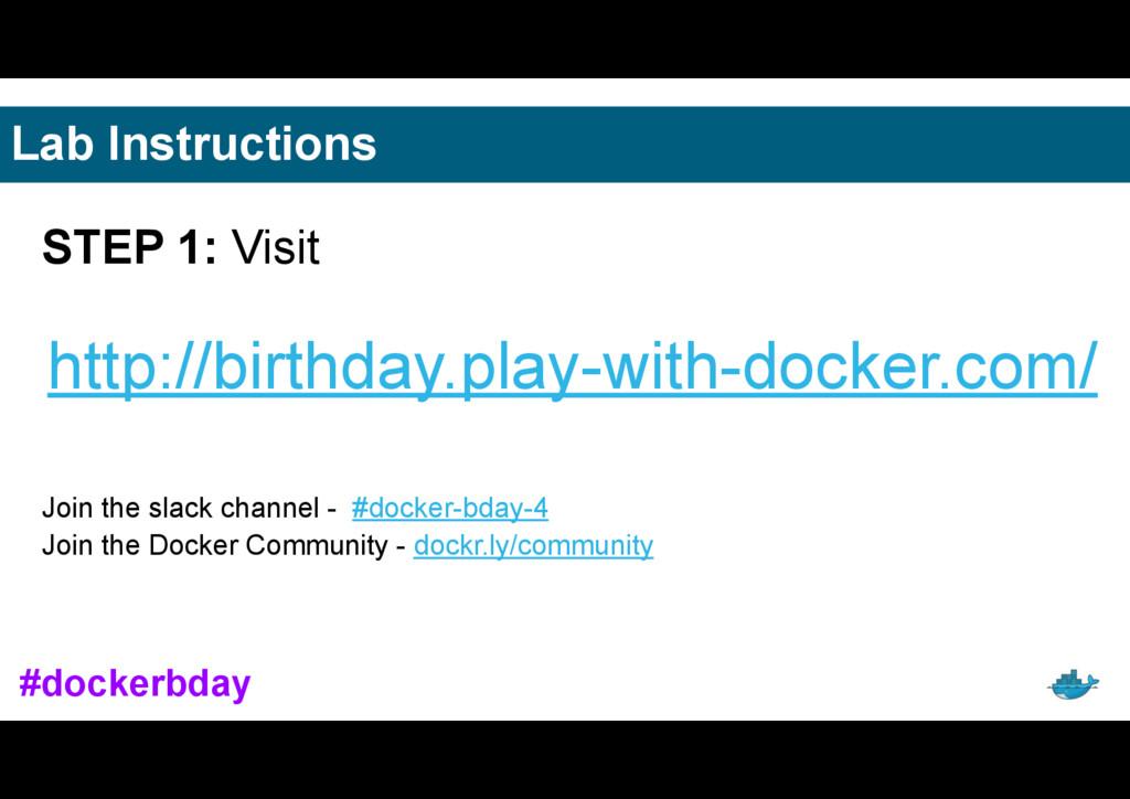 Lab Instructions STEP 1: Visit http://birthday....