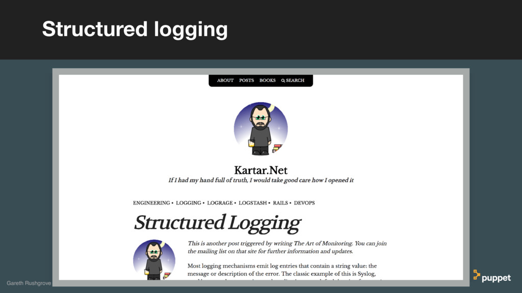 Structured logging Gareth Rushgrove