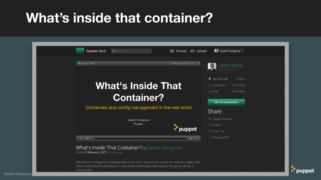What's inside that container? Gareth Rushgrove