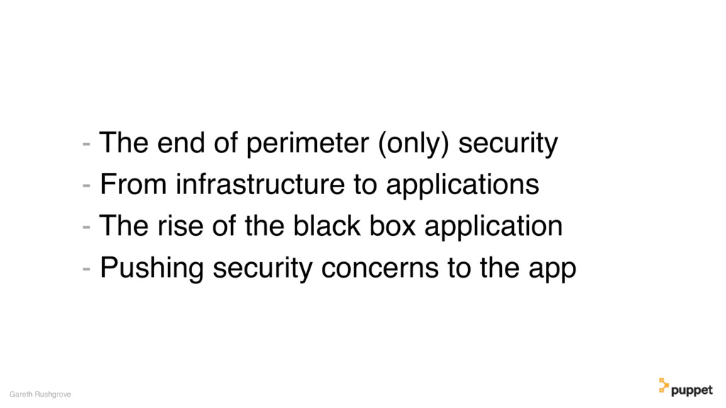 - The end of perimeter (only) security - From i...