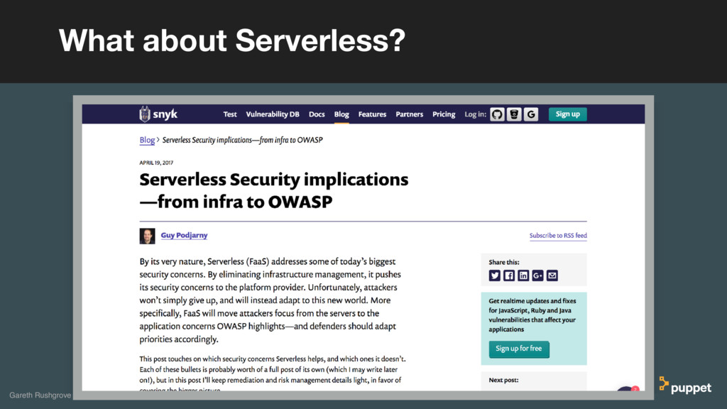 What about Serverless? Gareth Rushgrove