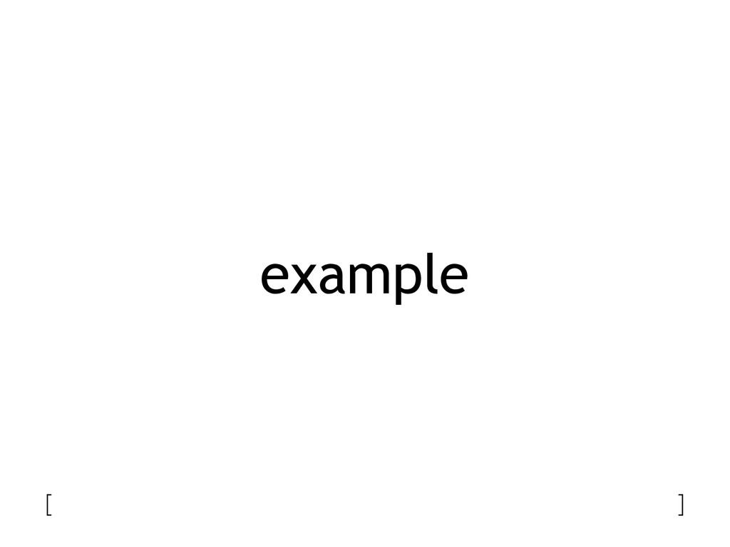 example [ ]