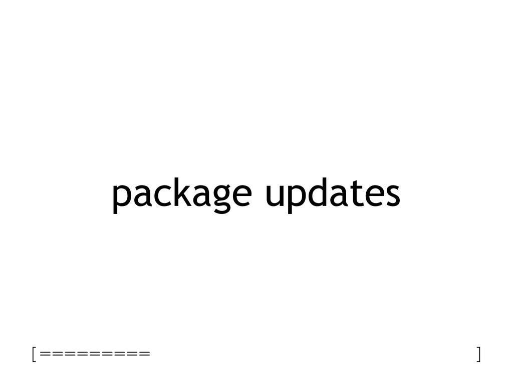 package updates [========= ]