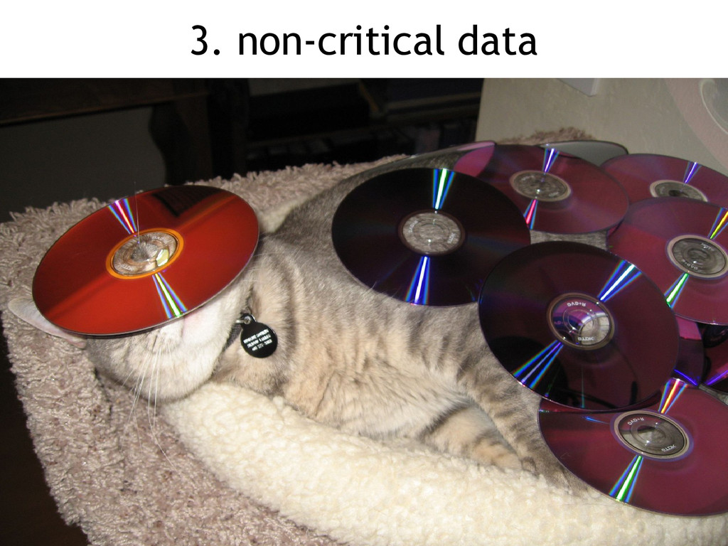 3. non-critical data