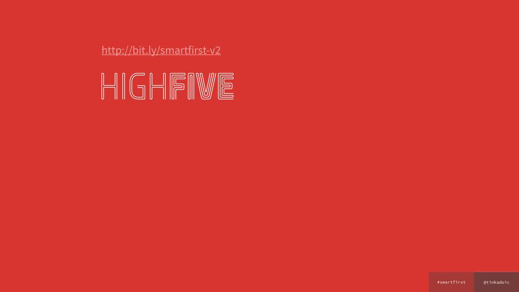 @tinkadoic #smartfirst highfive http://bit.ly/s...