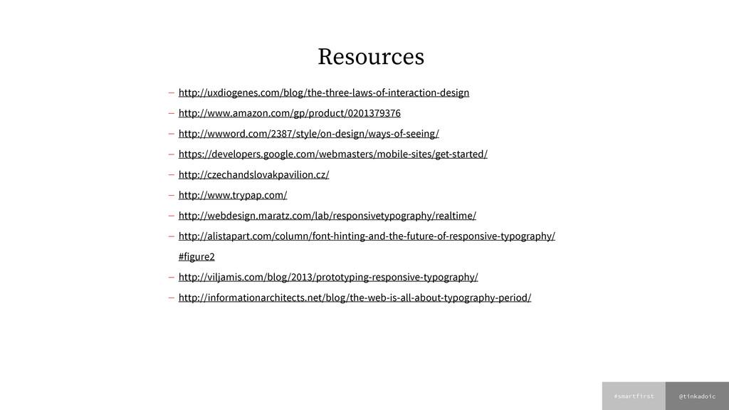 @tinkadoic #smartfirst Resources — http://uxdio...