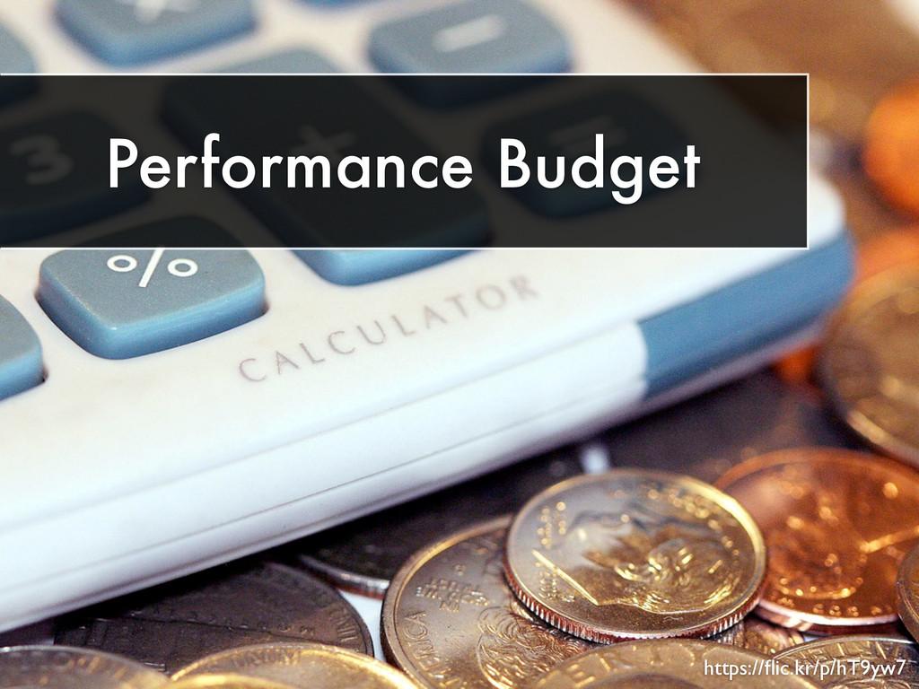 Performance Budget https://flic.kr/p/hT9yw7