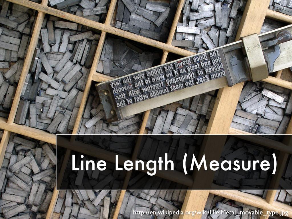Line Length (Measure) http://en.wikipedia.org/w...