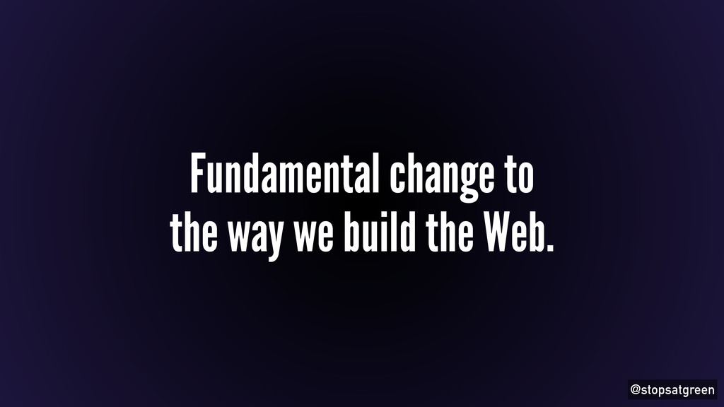 @stopsatgreen Fundamental change to the way we ...