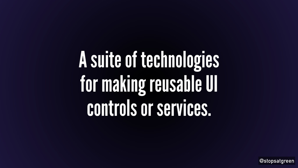 @stopsatgreen A suite of technologies for makin...