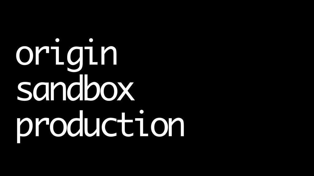 origin sandbox production