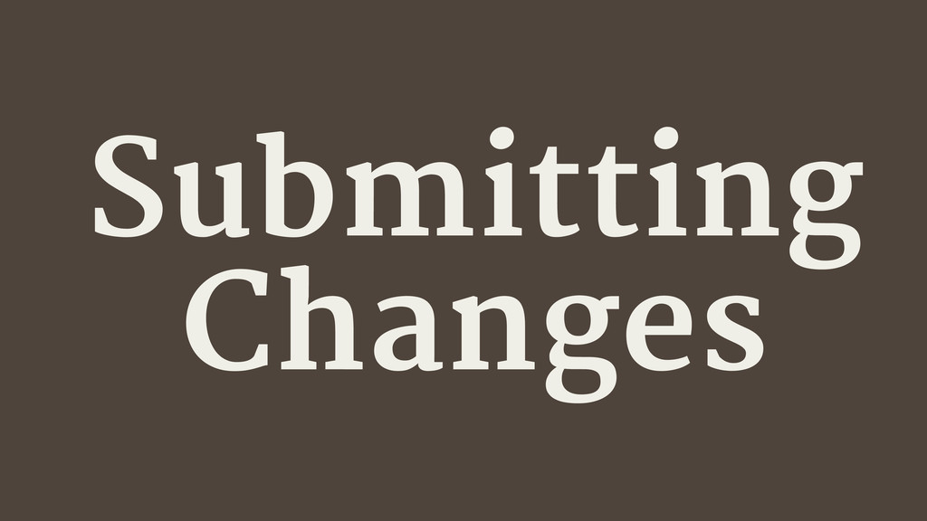 Submitting Changes