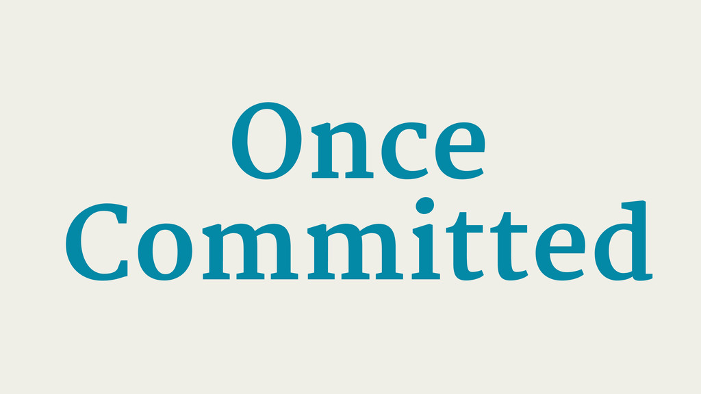 Once Committed
