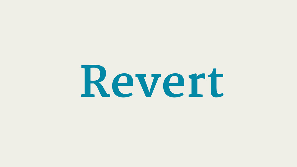 Revert