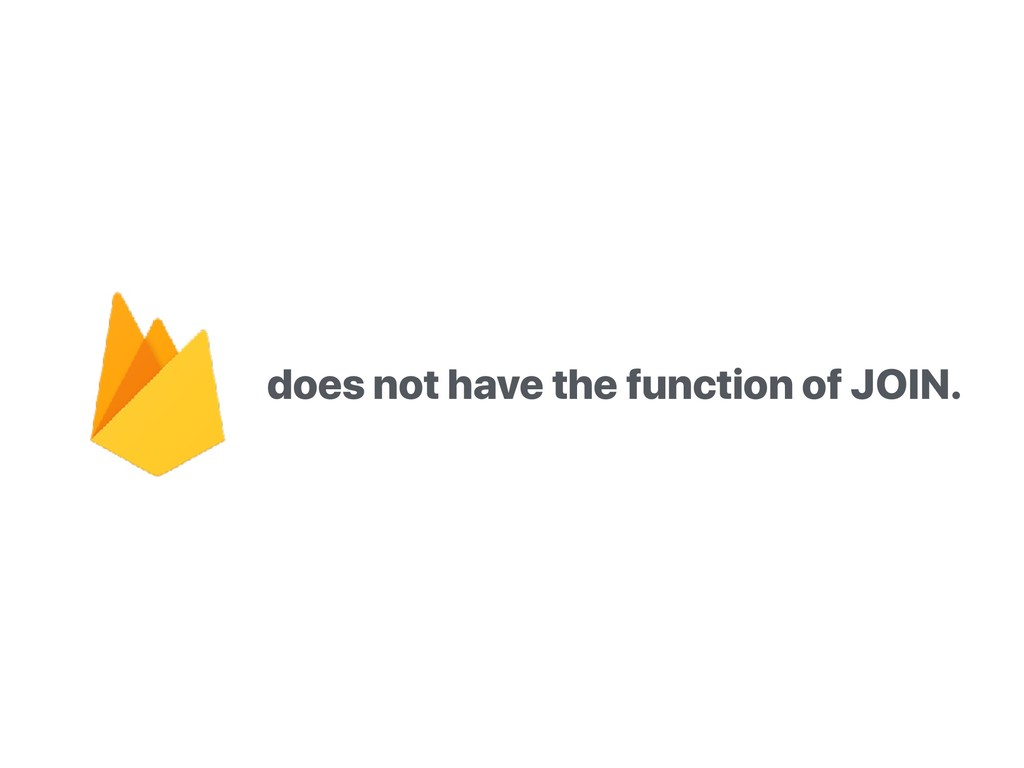 does not have the function of JOIN.