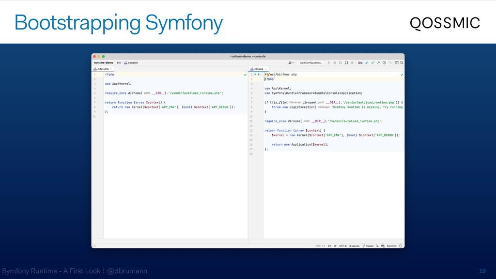 Symfony Runtime - A First Look ⠇@dbrumann 19 Bo...