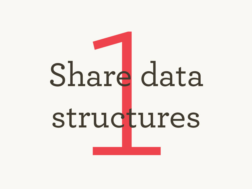 1 Share data structures