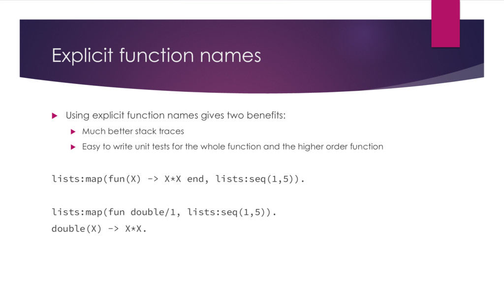 Explicit function names u Using explicit functi...
