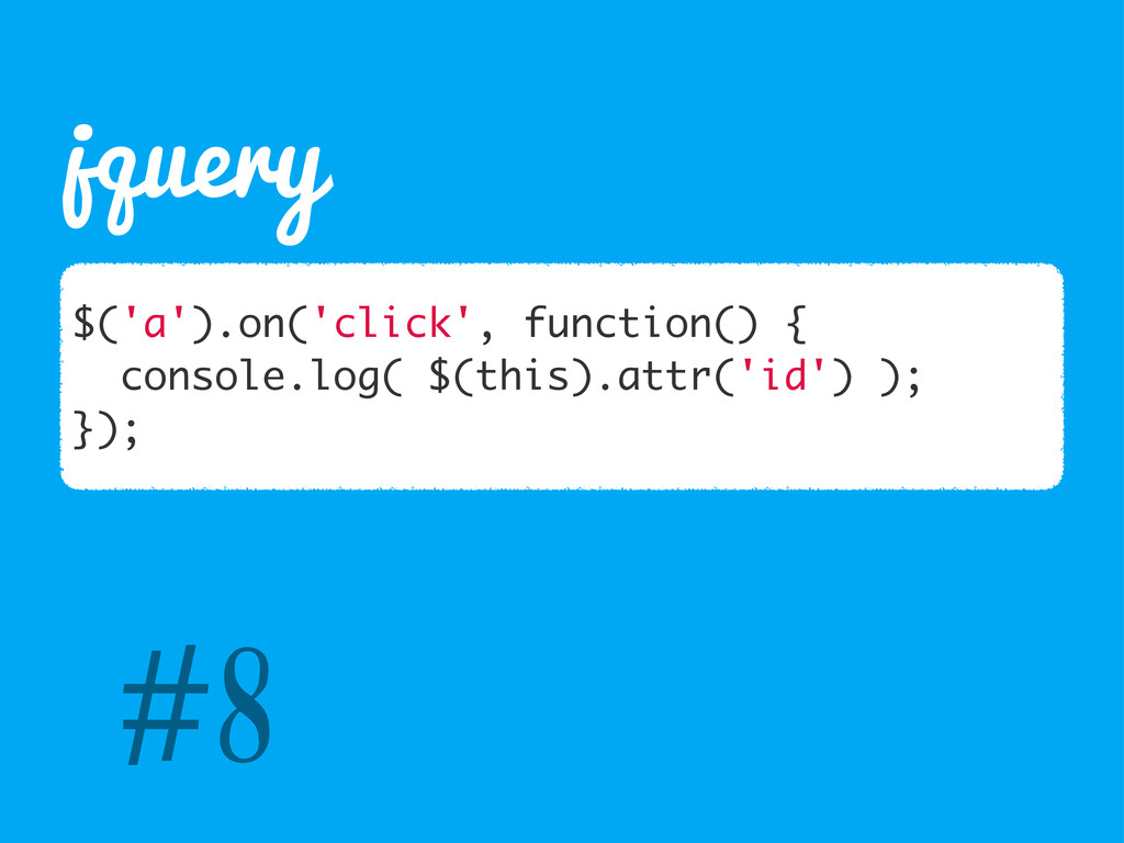 jquery $('a').on('click', function() { console....