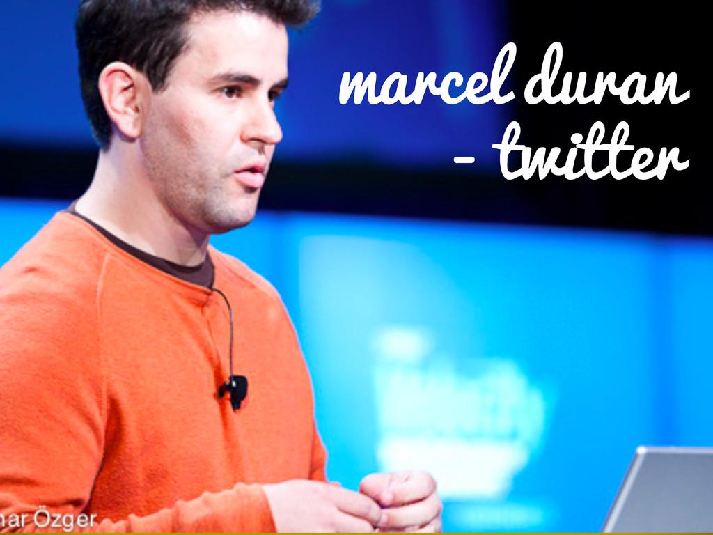 marcel duran - twitter