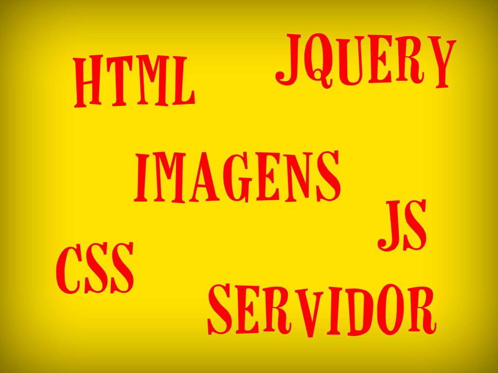 html CSS imagens servidor jquery JS