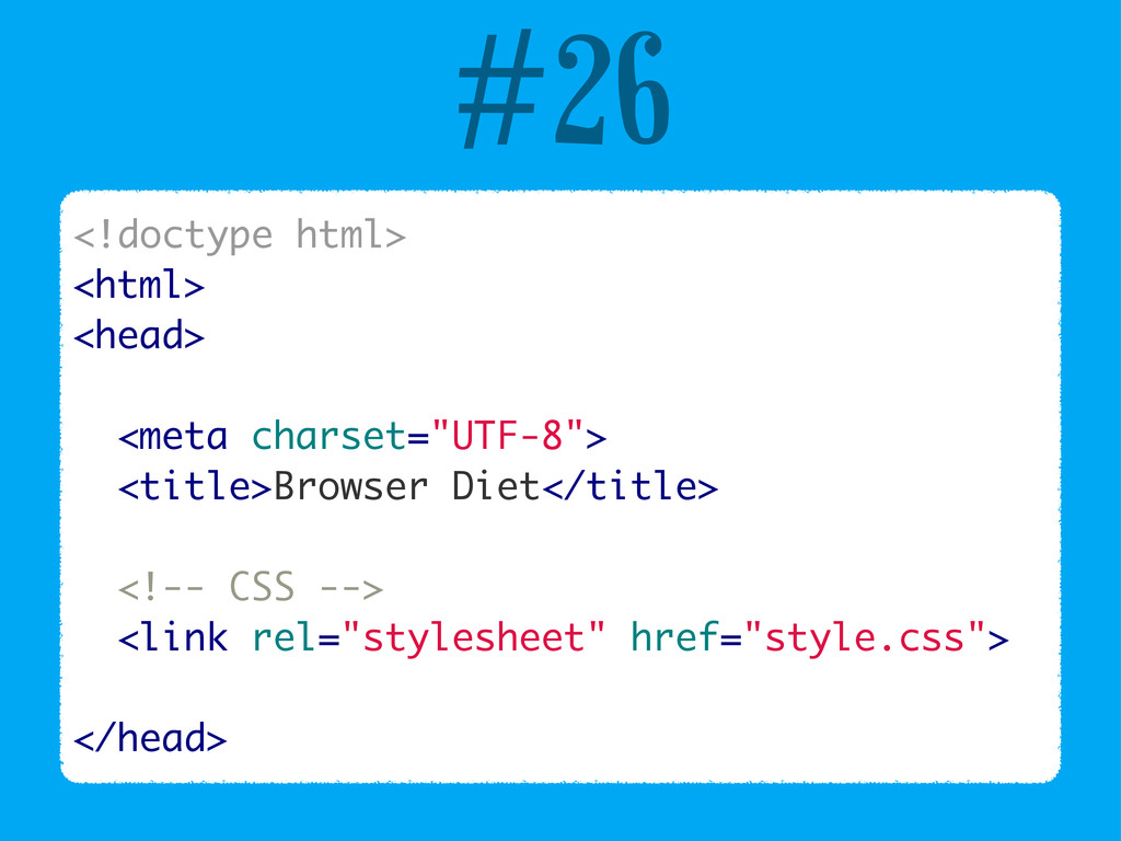 #26 <!doctype html> <html> <head> <meta charset...