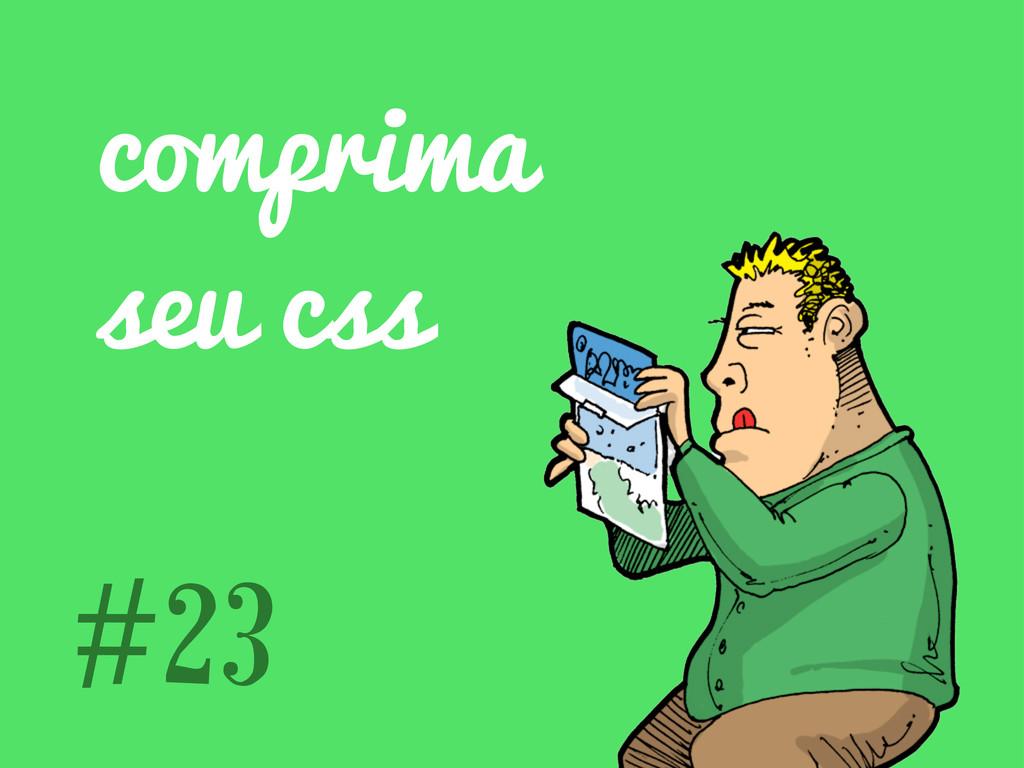 comprima seu css #23