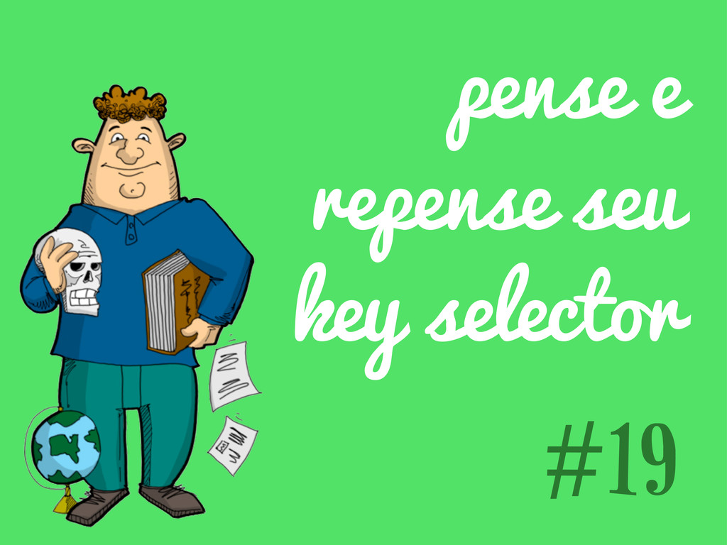 pense e repense seu key selector #19