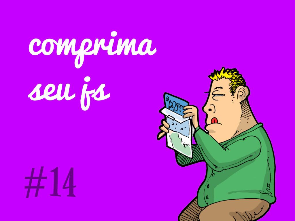 comprima seu js #14