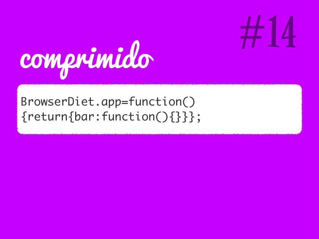 comprimido BrowserDiet.app=function() {return{b...