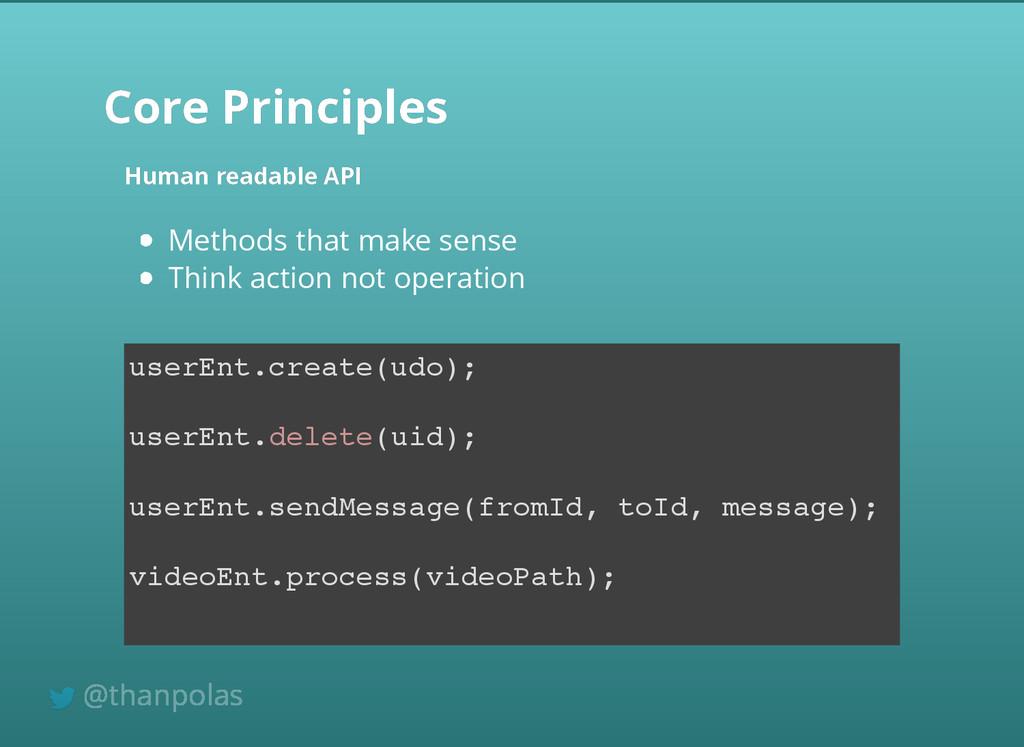 Core Principles Core Principles Human readable ...