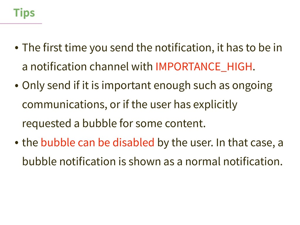 Tips • The first time you send the notification, ...