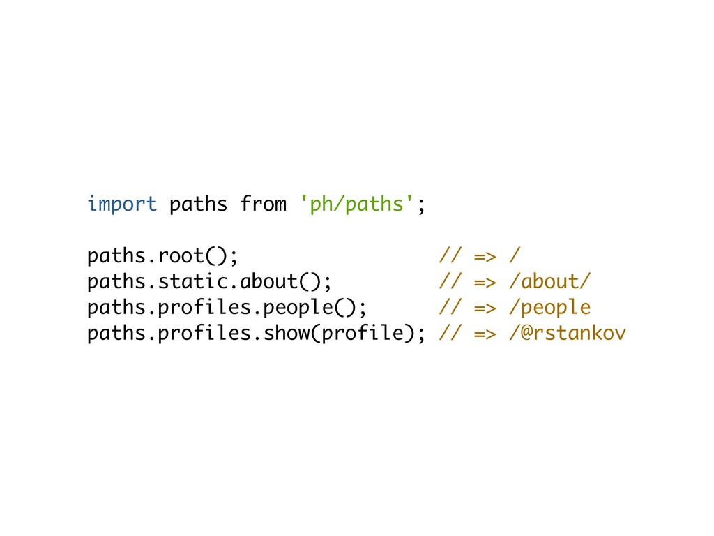 import paths from 'ph/paths';  paths.root(); /...