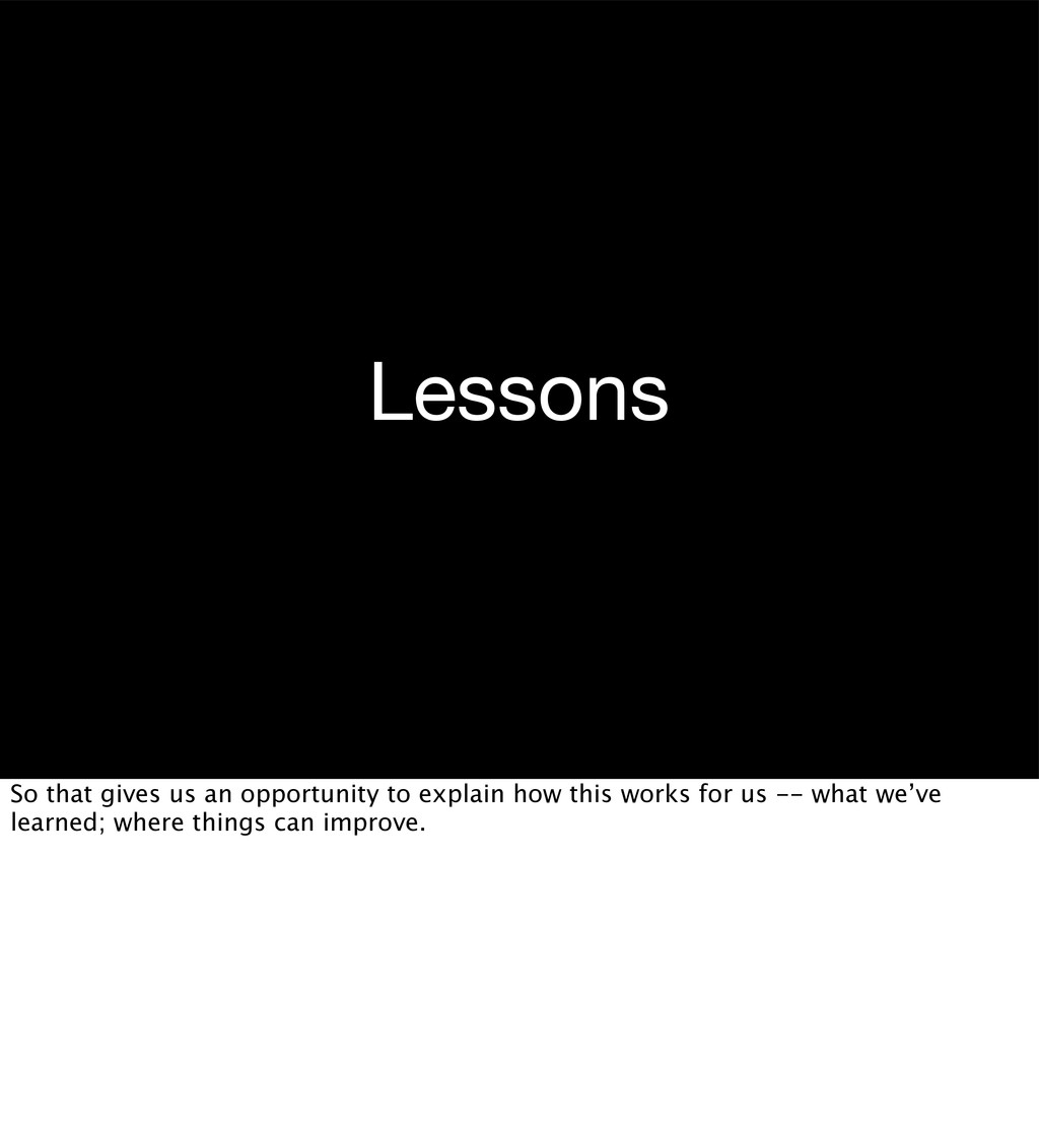 Lessons So that gives us an opportunity to expl...