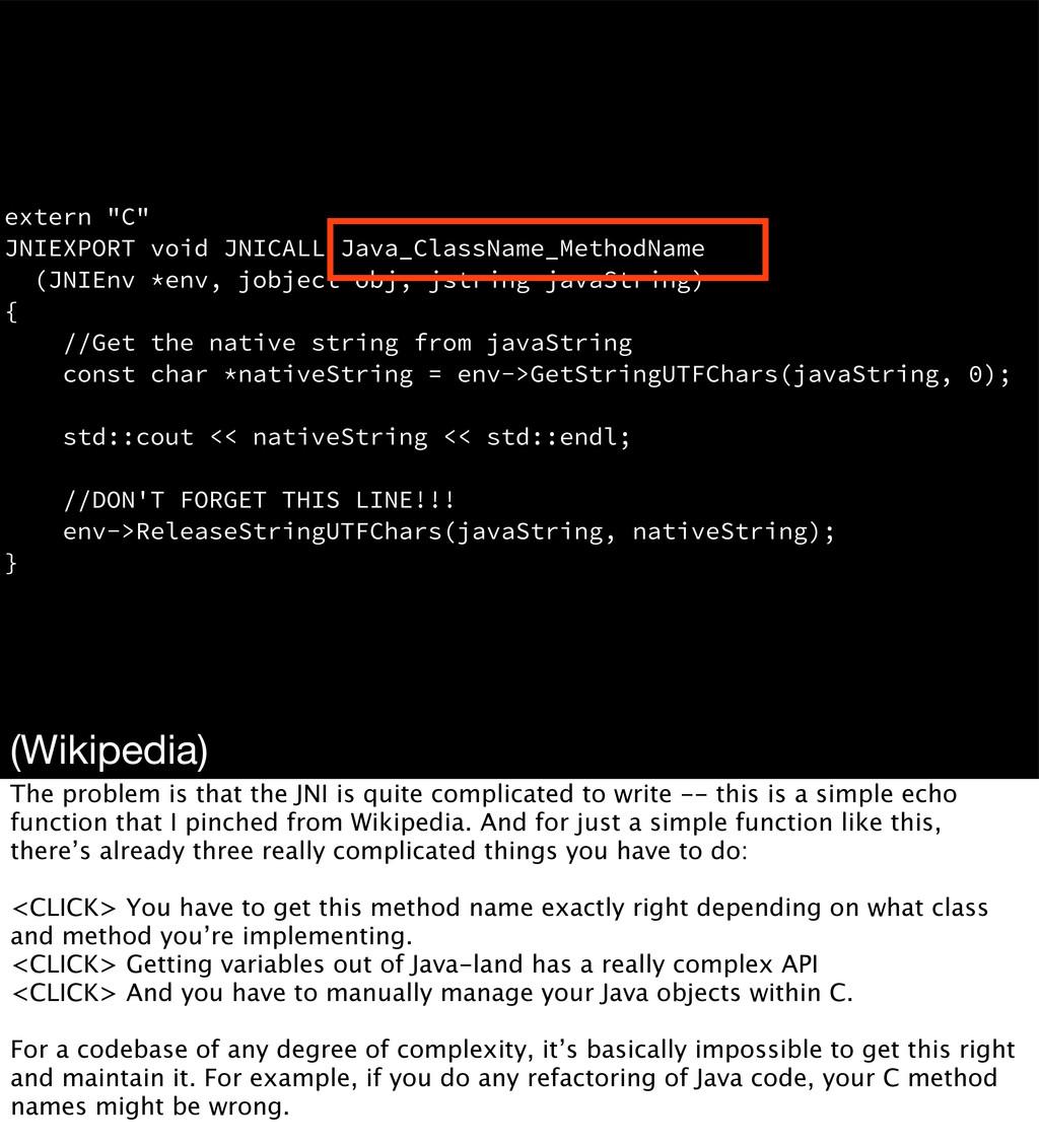 "extern ""C"" JNIEXPORT void JNICALL Java_ClassNam..."