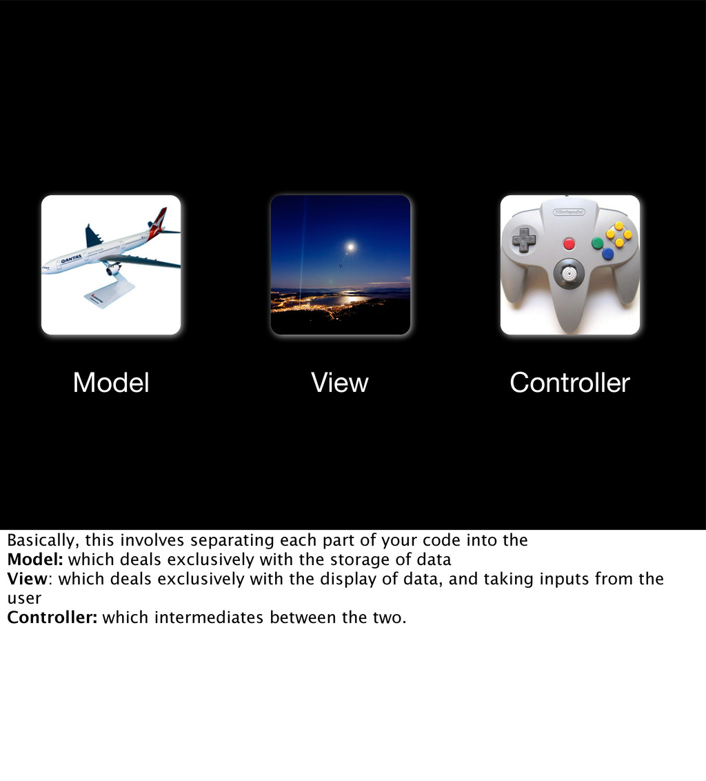 m c v Model View Controller Basically, this inv...