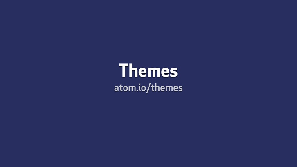 Themes atom.io/themes