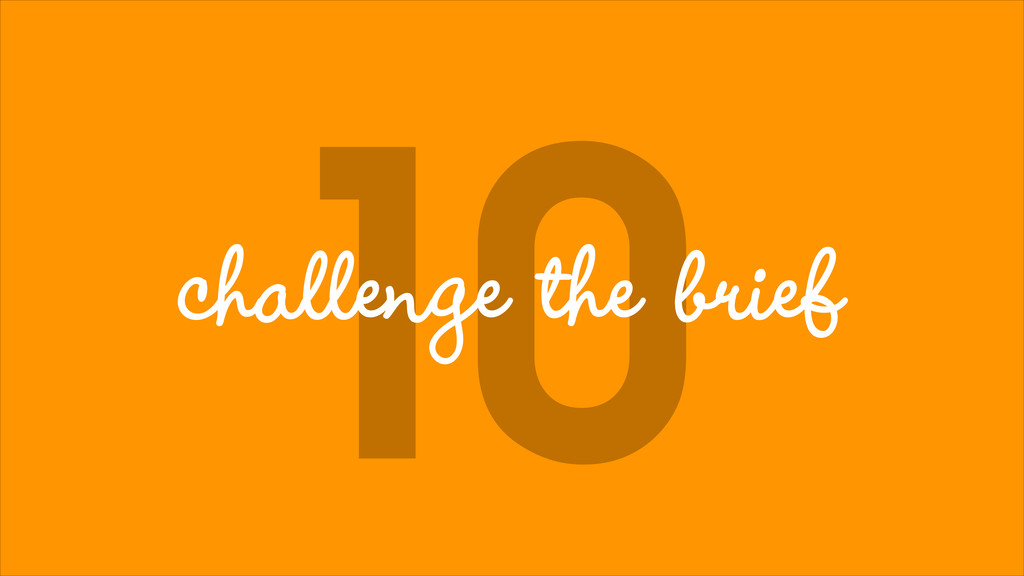 10 challenge the brief