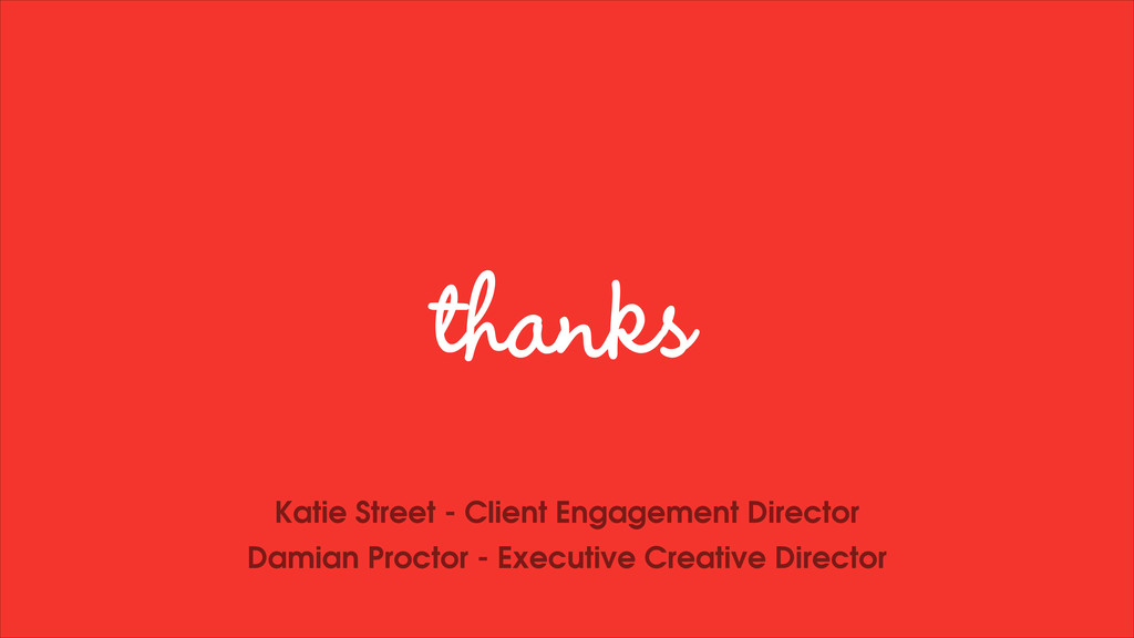 thanks Katie Street - Client Engagement Directo...