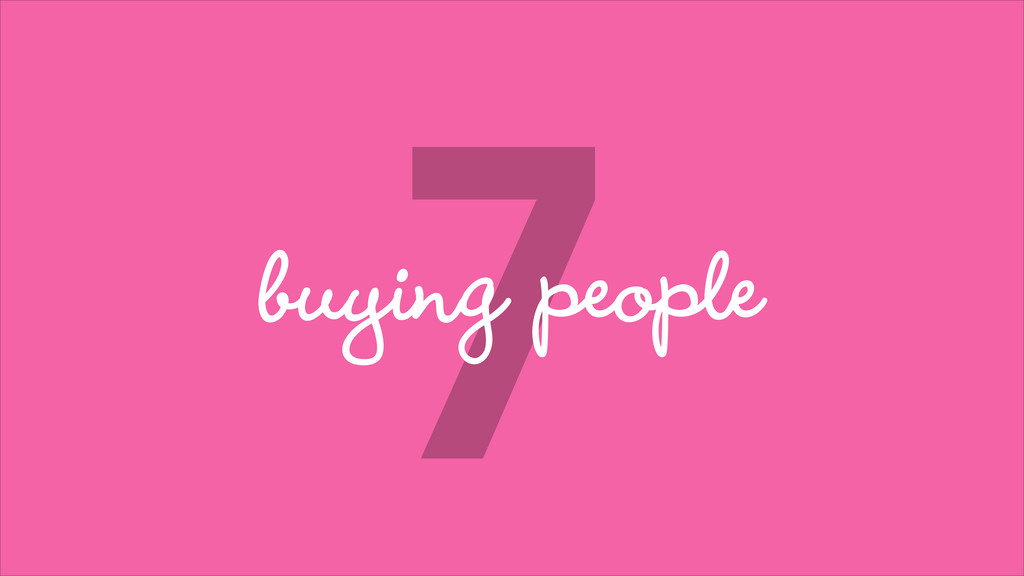 7 buying people