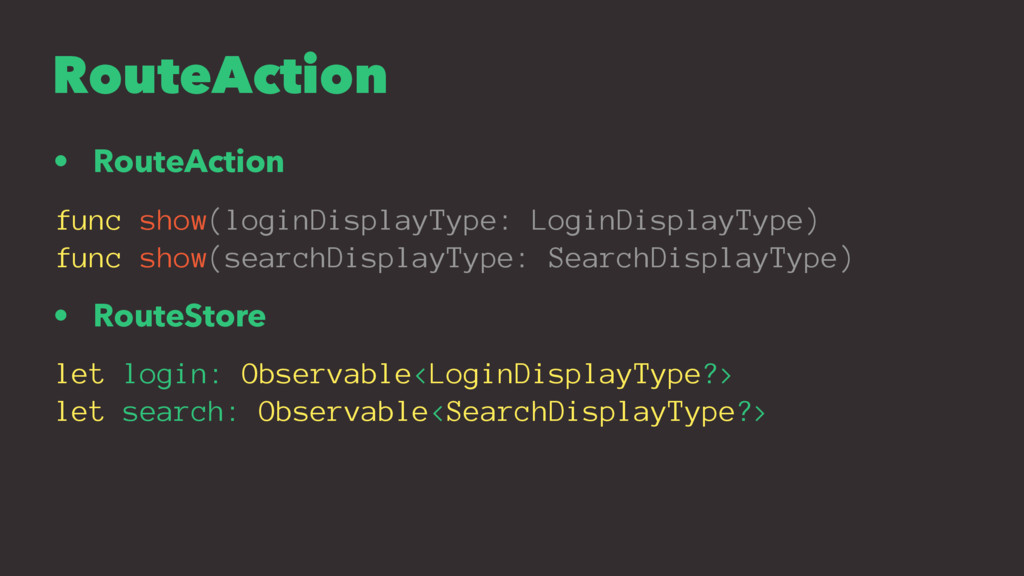 RouteAction • RouteAction func show(loginDispla...