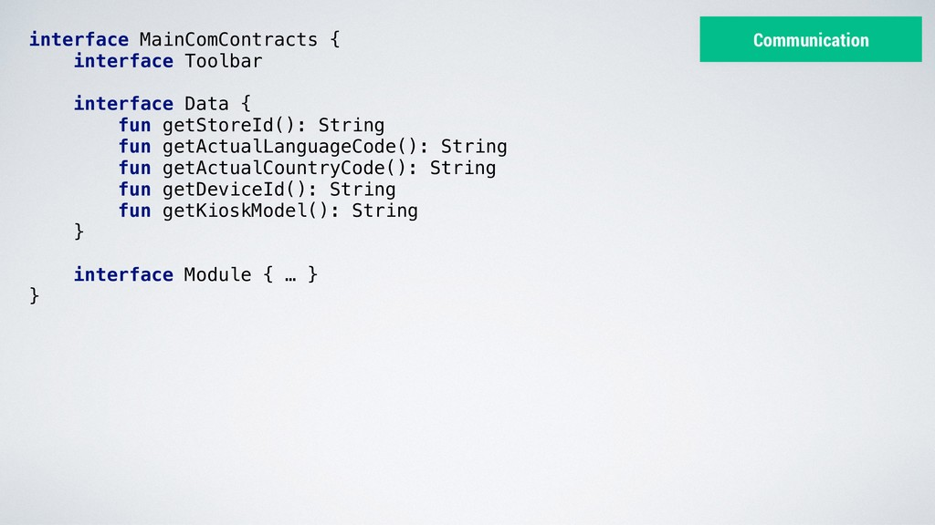 interface MainComContracts { interface Toolbar ...