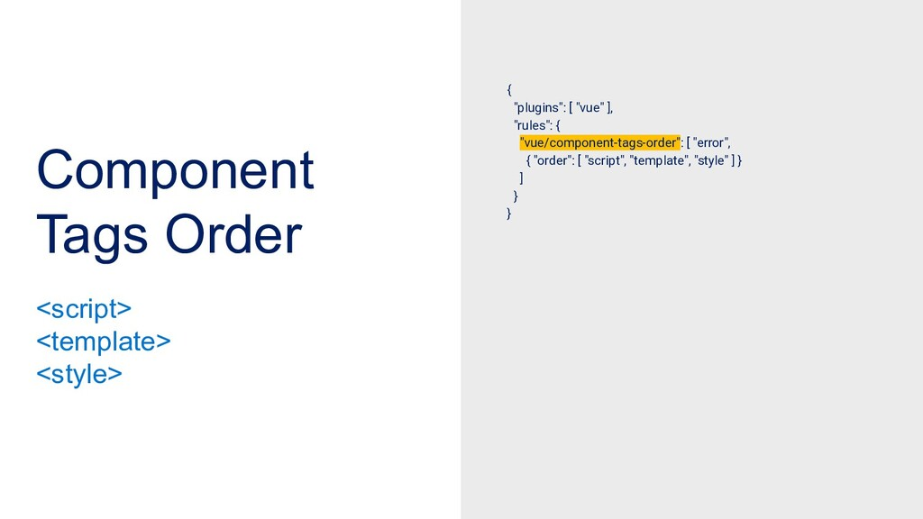 """Component Tags Order { """"plugins"""": [ """"vue"""" ], """"r..."""