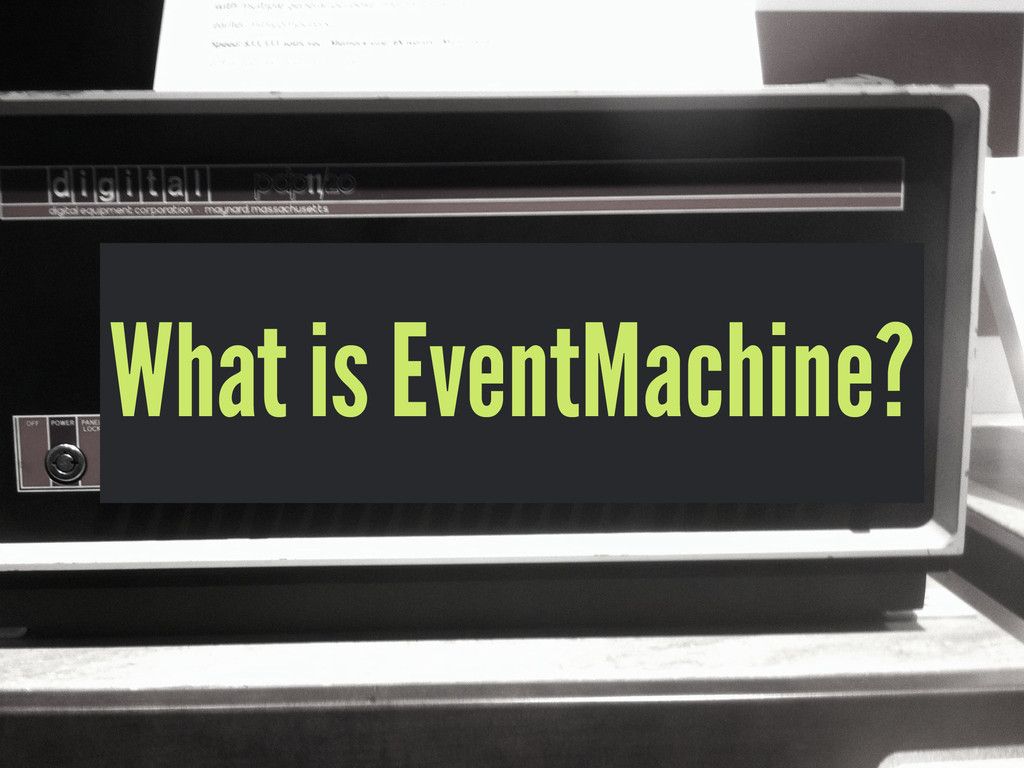 What is EventMachine?
