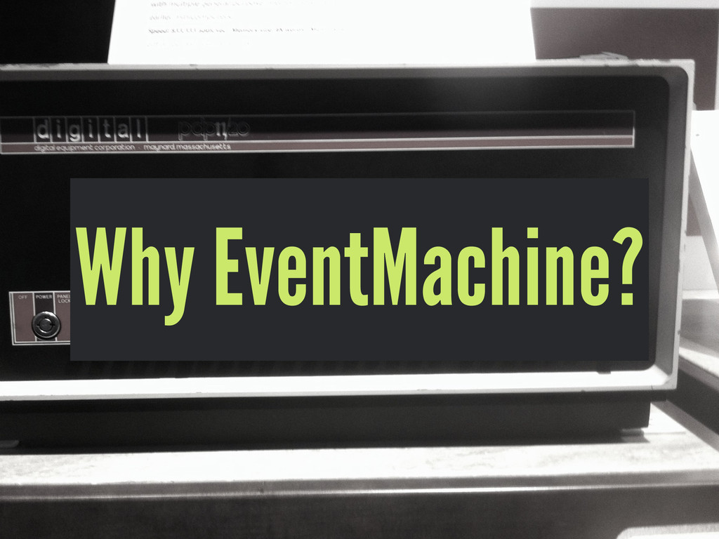Why EventMachine?