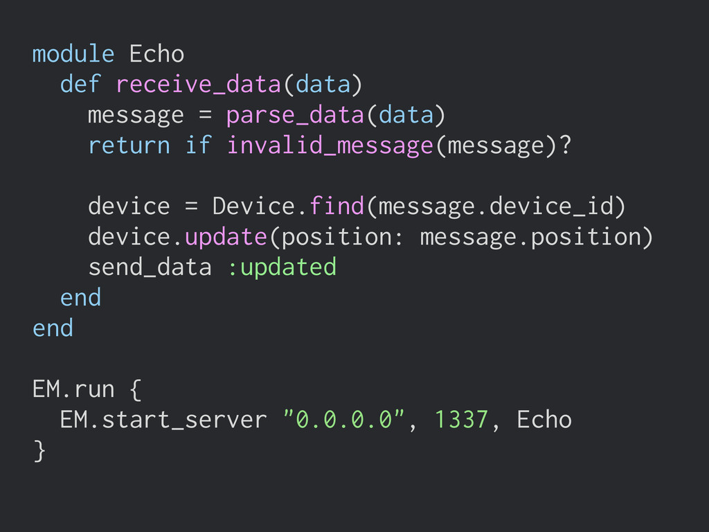 module Echo def receive_data(data) message = pa...