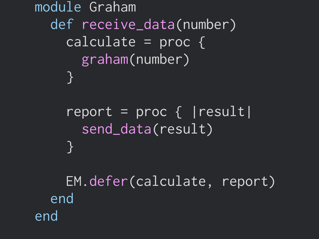 module Graham def receive_data(number) calculat...