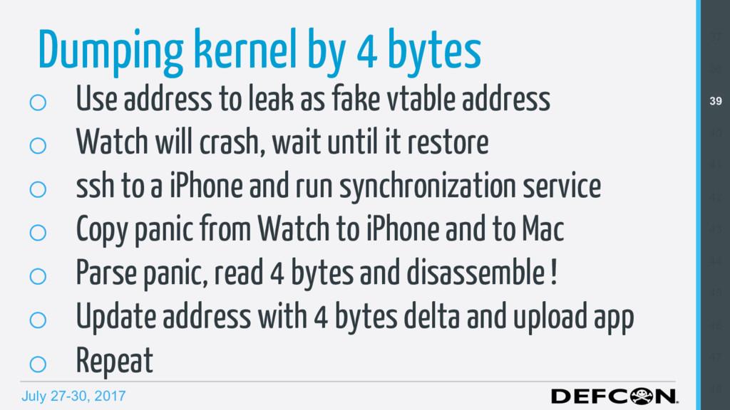 July 27-30, 2017 Dumping kernel by 4 bytes o U...