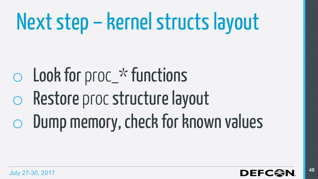 July 27-30, 2017 Next step – kernel structs lay...